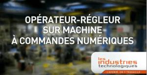 Operateur regleur machine commande numerique